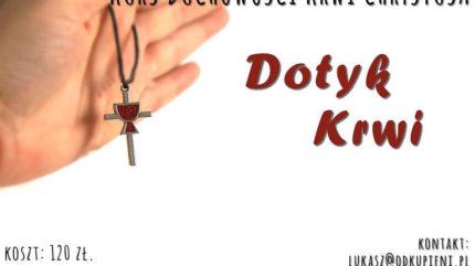 dotyk_Krwi_-Chrystusa_kurs-duchowosci-rekolekcje
